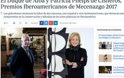 ABC. EL DUQUE DE ALBA Y PATRICIA PHELPS DE CISNEROS, PREMIOS IBEROAMERICANOS DE MECENAZGO 2017